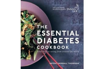 The Essential Diabetes Cookbook - Good healthy eating from around the world