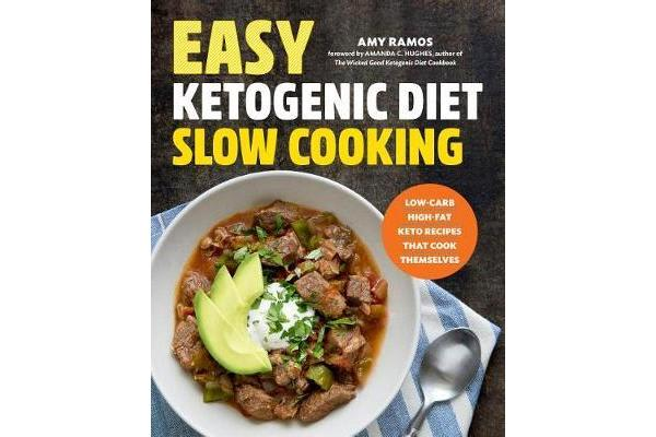 Image of Easy Ketogenic Diet Slow Cooking - Low-Carb, High-Fat Keto Recipes That Cook Themselves