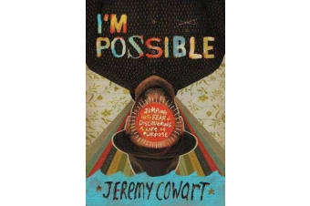 I'm Possible - Jumping into Fear and Discovering a Life of Purpose
