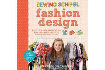 Sewing School Fashion Design - Make Your Own Wardrobe with Mix-and-Match