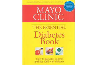 Mayo Clinic - The Essential Diabetes Book