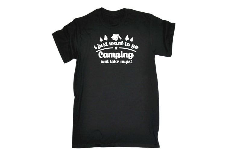 123T Funny Tee - I Just Want To Go Camping And Take Naps - (Small Black Mens T Shirt)