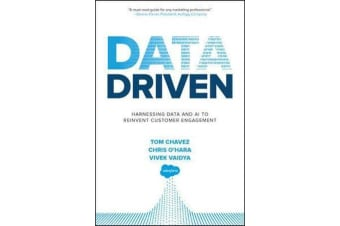 Data Driven - Harnessing Data and AI to Reinvent Customer Engagement