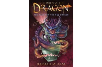 The Race for the Red Dragon - Children of the Dragon 2