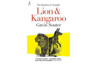 Lion & Kangaroo - The initiation of Australia