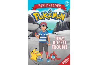 The Official Pokemon Early Reader: Team Rocket Trouble - Book 3