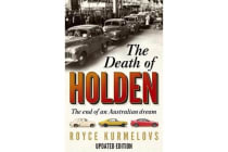 The Death of Holden - The End of an Australian Dream