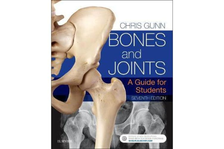 Bones and Joints - A Guide for Students