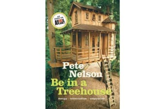 Be in a Treehouse: Design / Construction / Inspiration - Design / Construction / Inspiration
