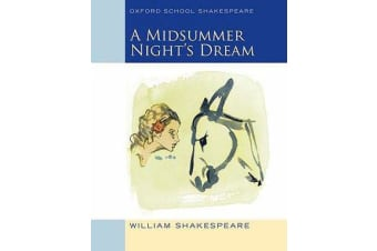 Oxford School Shakespeare - Midsummer Night's Dream