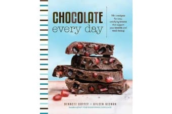 Chocolate Every Day - 85+ Plant-Based Recipes for Cacao Treats that Support Your Health and Well-Being