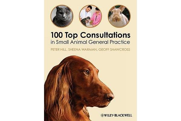 Image of 100 Top Consultations in Small Animal General Practice