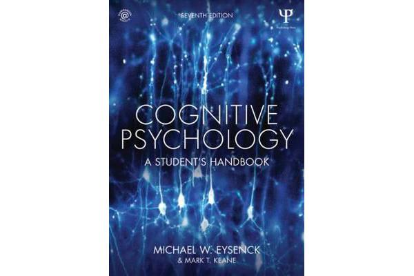 Cognitive Psychology - A Student's Handbook