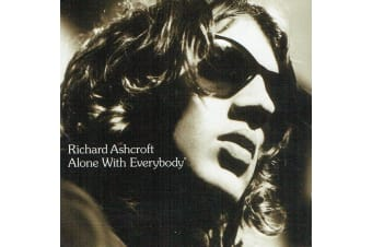 Richard Ashcroft – Alone With Everybody PRE-OWNED CD: DISC EXCELLENT