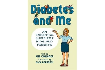 Diabetes and Me - An Essential Guide for Kids and Parents
