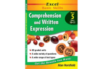 Excel Comprehension & Written Expression: Year 5 - Comprehension and Written Expression: Skillbuilder Year 5