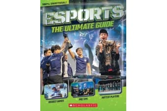 Esports - The Ultimate Guide