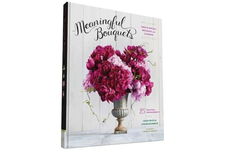 Meaningful Bouquets - Create Special Messages with Flowers