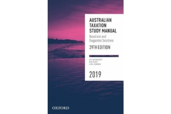Australian Taxation Study Manual 2019 - Questions and Suggested Solutions