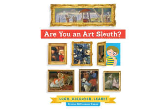 Are You an Art Sleuth? - Look, Discover, Learn!