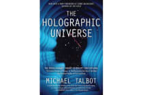 The Holographic Universe - The Revolutionary Theory of Reality