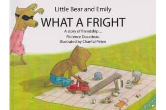 Little Bear and Emily - What a Fright