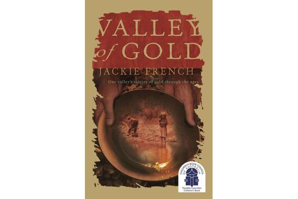 Valley of Gold - One Valley's Stories of Gold Through the Ages