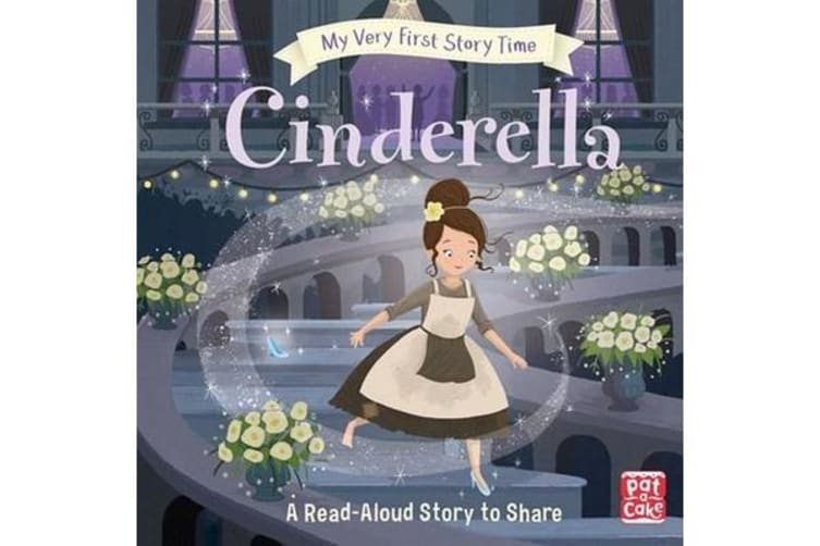 My Very First Story Time: Cinderella - Fairy Tale with picture glossary and an activity