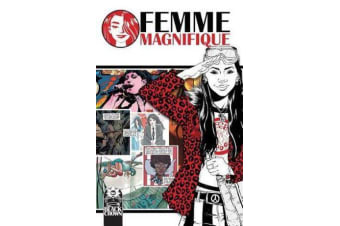 Femme Magnifique - 50 Magnificent Women Who Changed The World