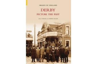 Derby - Picture the Past