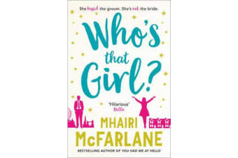 Who's That Girl? - A Laugh-out-Loud Sparky Romcom!