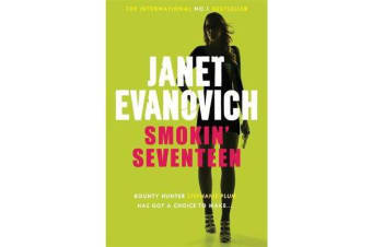 Smokin' Seventeen - A witty mystery full of laughs, lust and high-stakes suspense