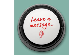 The Leave a Message Button | Record Your Own Message!