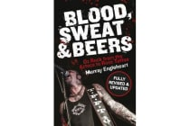 Blood, Sweat and Beers - Oz Rock from the Aztecs to Rose Tattoo
