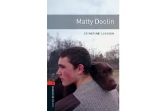 Oxford Bookworms Library - Level 2:: Matty Doolin
