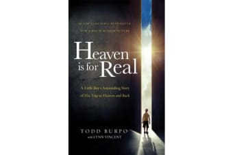 Heaven is for Real Movie Edition - A Little Boy's Astounding Story of His Trip to Heaven and Back