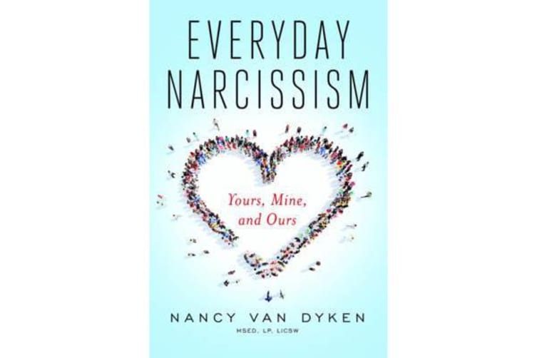 Everyday Narcissism - Yours, Mine, and Ours