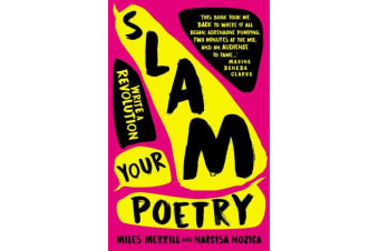 Slam Your Poetry - Write a Revolution