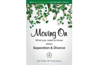 Moving on - What You Need to Know about Separation & Divorce