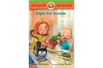 Judy Moody and Friends - Triple Pet Trouble