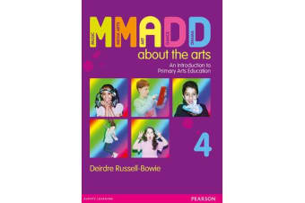 MMADD About The Arts - An Introduction to Primary Arts Education