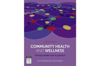 Community Health and Wellness - Primary Health Care in Practice