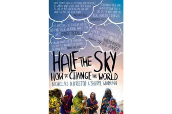 Half The Sky - How to Change the World