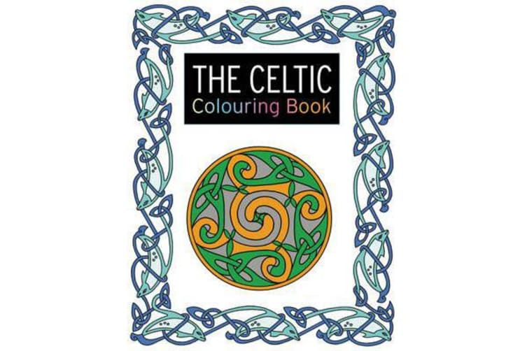 The Celtic Colouring Book - Large and Small Projects to Enjoy