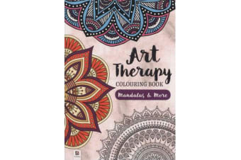 Art Therapy Colouring Book - Mandalas & More