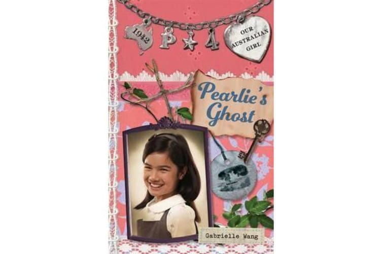 Our Australian Girl - Pearlie's Ghost (Book 4)