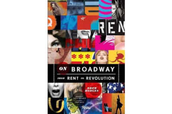 On Broadway - From Rent to Revolution