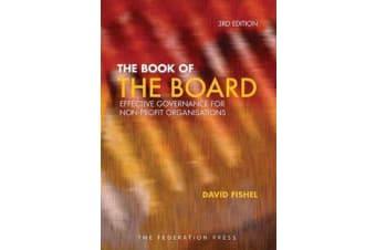 The Book of the Board - Effective governance for non-profit organisations