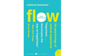 Flow - The Psychology of Optimal Experience
