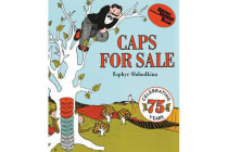 Caps for Sale - A Tale of a Peddler, Some Monkeys and Their Monkey Business